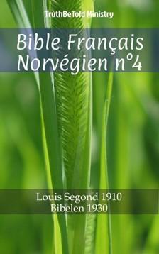 TruthBeTold Ministry, Joern Andre Halseth, Louis Segond - Bible Français Norvégien n°4 [eKönyv: epub, mobi]