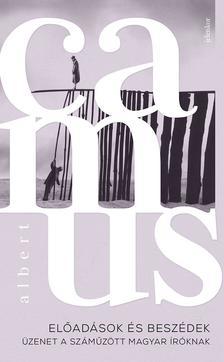 Albert Camus - Előadások és beszédek