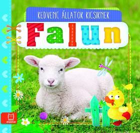 Fecske Csaba - Kedvenc állatok kicsiknek - Falun