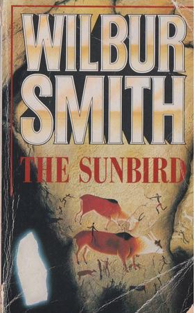 WILBUR SMITH - The Sunbird [antikvár]