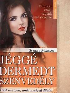 Syndie Maison - Jéggé dermedt szenvedély [antikvár]