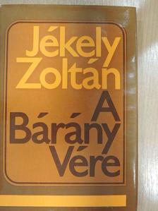 Jékely Zoltán - A Bárány Vére [antikvár]