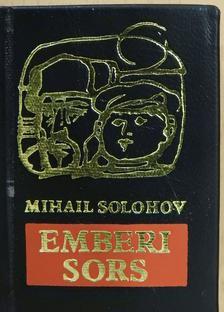 Mihail Solohov - Emberi sors (minikönyv) [antikvár]