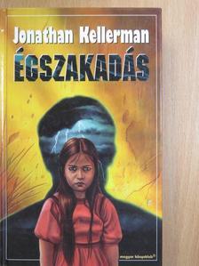 Jonathan Kellerman - Égszakadás [antikvár]
