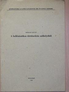 Borzsák István - A hellénisztikus történetírás műhelyéből [antikvár]