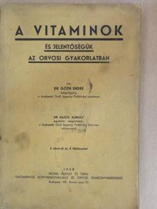 Dr. Góth Endre - A vitaminok és jelentőségük az orvosi gyakorlatban [antikvár]