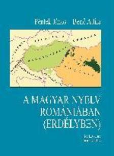 Péntek János, Benő Attila, szerkesztette: Kontra Miklós - A magyar nyelv Romániában (Erdélyben)