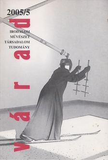 Szűcs László - Várad 2005/5 [antikvár]