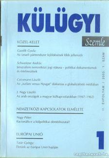 Kiss J. László - Külügyi szemle II. évf.  2003. 1. [antikvár]