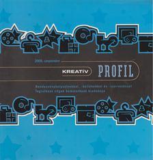 Szigeti Péter - Kreatív Profil 2009. szeptember [antikvár]