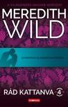 Meredith Wild - Hardlimit - Rád kattanva 4. [eKönyv: epub, mobi]