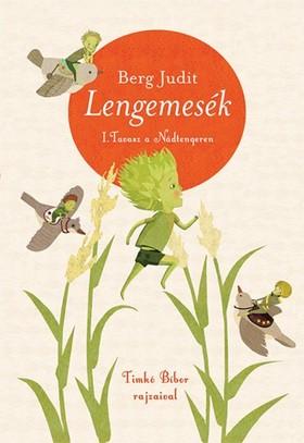 Berg Judit - Lengemesék - Tavasz a Nádtengeren, 2. kiadás