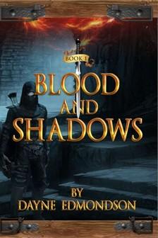 Dayne Edmondson, Don Semora, Jennifer Ingman - Blood and Shadows [eKönyv: epub, mobi]