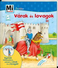 Eva Dix - Mi MICSODA JUNIOR - Várak és lovagok 5.
