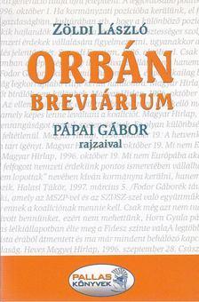 ZÖLDI LÁSZLÓ - Orbán-breviárium [antikvár]