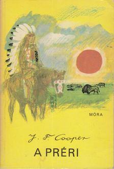 J. F. Cooper - A préri [antikvár]