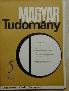 Kesztyűs Lóránd - Magyar Tudomány 1971. május [antikvár]