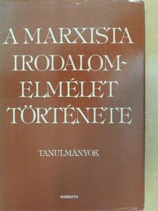 Bojtár Endre - A marxista irodalomelmélet története [antikvár]