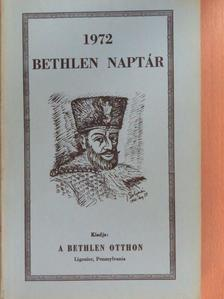 Csia Kálmán - Bethlen naptár 1972 [antikvár]