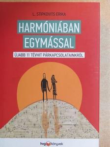 L. Stipkovits Erika - Harmóniában egymással [antikvár]