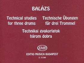 BALÁZS OSZKÁR - TECHNIKAI GYAKORLATOK HÁROM DOBRA