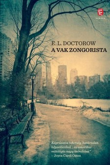 E. L. Doctorow - A vak zongorista [eKönyv: epub, mobi]