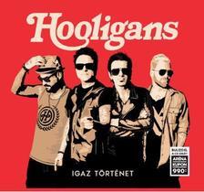 Hooligans - Igaz történet CD