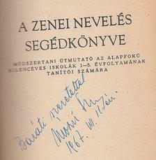Mózsi Ferenc - A zenei nevelés segédkönyve (dedikált) [antikvár]