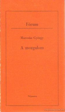 Marosán György - A mozgalom [antikvár]