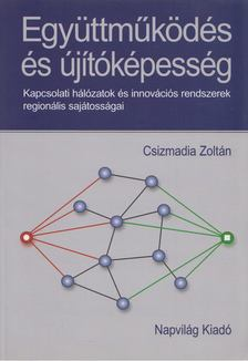 Csizmadia Zoltán - Együttműködés és újítóképesség [antikvár]