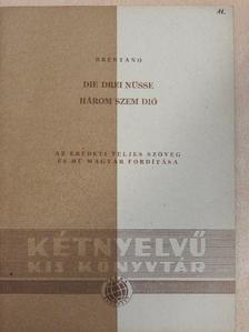 Clemens Brentano - Három szem dió [antikvár]