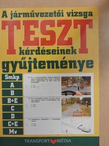 Duka Gyula - A járművezetői vizsga teszt kérdéseinek gyűjteménye [antikvár]
