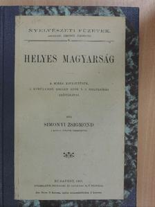 Simonyi Zsigmond - Helyes magyarság [antikvár]