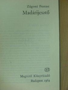 Zágoni Ferenc - Madárijesztő [antikvár]