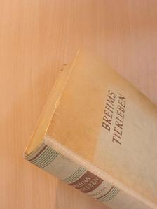 Alfred Brehm - Brehms Tierleben in Vier Bänden I. (töredék) [antikvár]