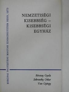 Balla Bálint - Nemzetiségi kisebbség - kisebbségi egyház [antikvár]