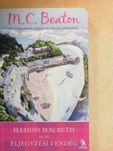 M. C. Beaton - Hamish Macbeth és az eljegyzési vendég [antikvár]
