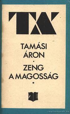 TAMÁSI ÁRON - Zeng a magosság I-II [antikvár]