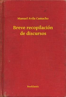 Camacho Manuel Avila - Breve recopilación de discursos [eKönyv: epub, mobi]