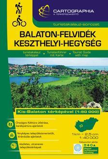 """Cartographia Kiadó - Balaton-felvidék Keszthelyi-hegység turistakalauz """"sc"""""""