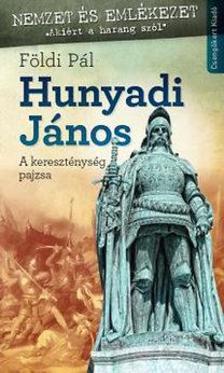 FÖLDI PÁL - Hunyadi János