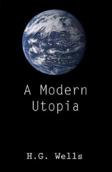 H. G. Wells - A Modern Utopia [eKönyv: epub, mobi]