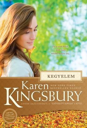 Karen Kingsbury - Kegyelem - Elsőszülött sorozat 2.