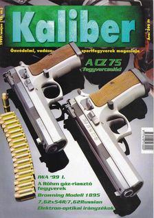 Kalmár Zoltán - Kaliber 1999. május [antikvár]