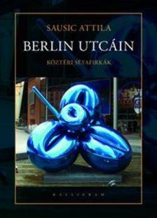 Sausic Attila - BERLIN UTCÁIN