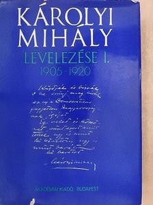 Károlyi Mihály - Károlyi Mihály levelezése I. [antikvár]