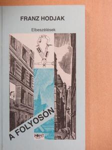 Franz Hodjak - A folyosón [antikvár]