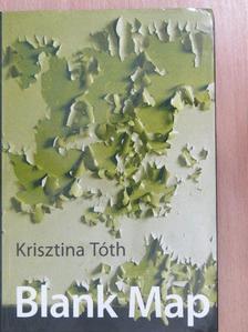 Krisztina Tóth - Blank Map [antikvár]