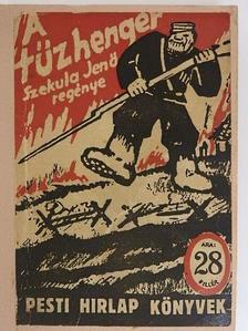 Szekula Jenő - Tűzhenger [antikvár]