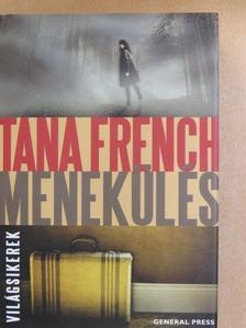 Tana French - Menekülés [antikvár]